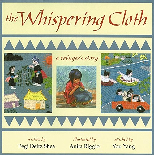 9781563976230: The Whispering Cloth: A Refugee's Story