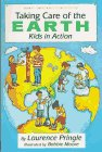 Taking Care of the Earth: Pringle, Laurence