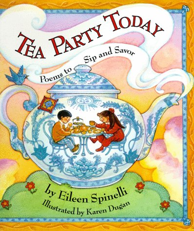 9781563976629: Tea Party Today: Poems to Sip and Savor