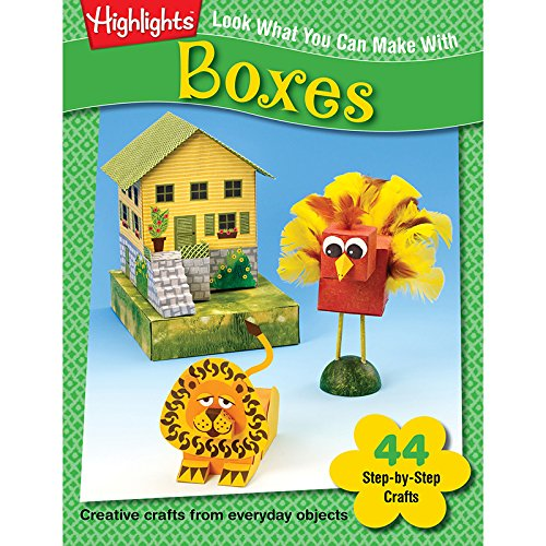 9781563977046: Look What You Can Make With Boxes: Creative crafts from everyday objects (Highlights™ Look What You Can Make)