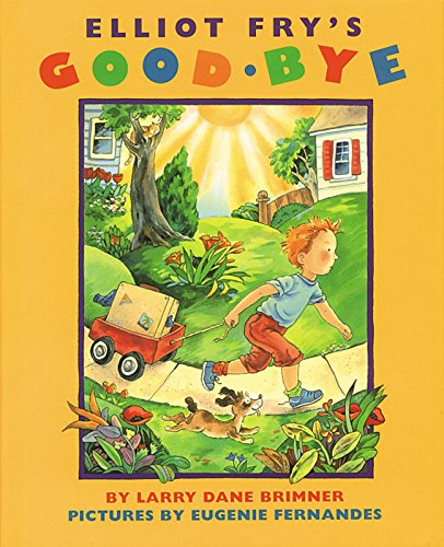 9781563977152: Elliot Fry's Good-bye