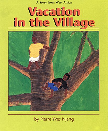 9781563977688: Vacation in the Village: A Story from West Africa