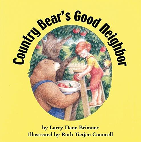 9781563977862: Country Bear's Good Neighbor