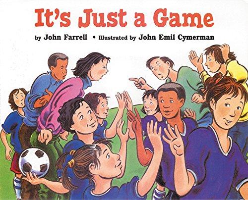 It's Just a Game: Farrell, John; Cymerman, John E. (illustrator)