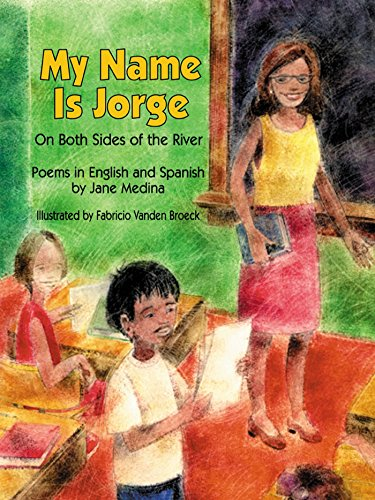 9781563978425: My Name Is Jorge: On Both Sides of the River