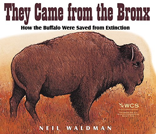 9781563978913: They Came from the Bronx: How the Buffalo Were Saved from Extinction