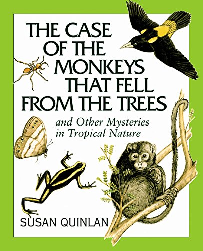Case of the Monkeys That Fell from the Trees, The: Quinlan, Susan E.