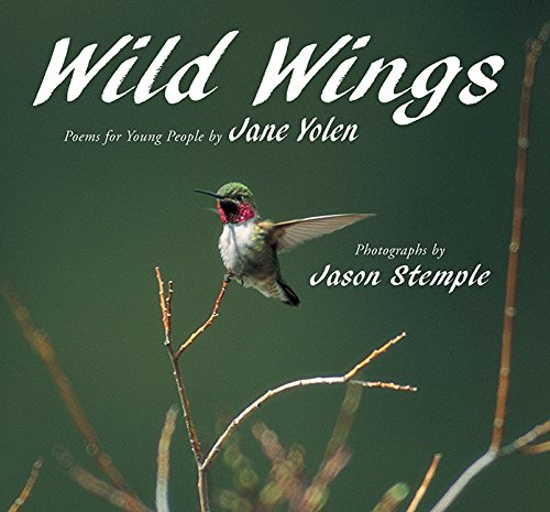 Wild Wings (1563979047) by Jane Yolen