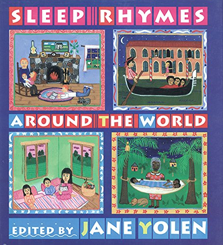 Sleep Rhymes Around the World (9781563979231) by Jane Yolen