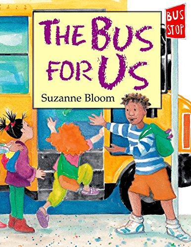 9781563979323: The Bus for Us (Nuestro Autobus)