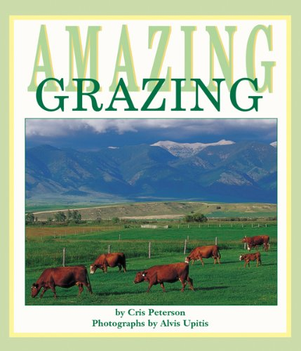 Amazing Grazing: Peterson, Cris