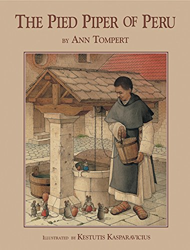 Pied Piper of Peru, The: Ann Tompert
