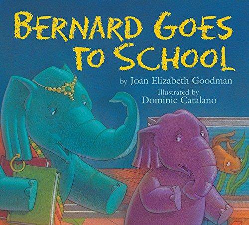 9781563979583: Bernard Goes to School