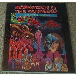Robotech II, the Sentinels: The Illustrated Handbook