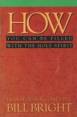 How You Can Be Filled with the Holy Spirit (Transferable Concepts)