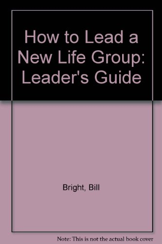 9781563990267: How to Lead a New Life Group: Leader's Guide