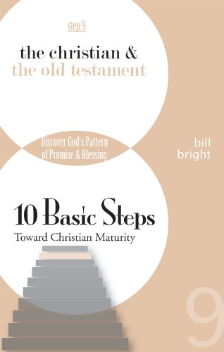 9781563990380: Exploring the Old Testament: Discover God's Pattern of Promise and Blessing (Ten Basic Steps Toward Christian Maturity, Step 9)