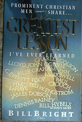 9781563990847: The Greatest Lesson I've Ever Learned: For Men