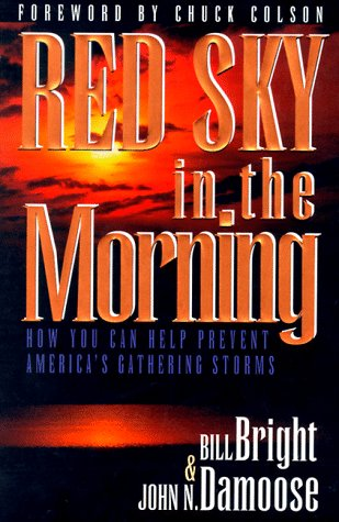 9781563990953: Red Sky in the Morning: How You Can Help Prevent America's Gathering Storms