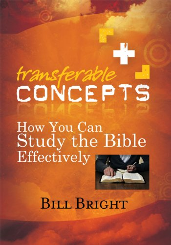 How You Can Study the Bible Effectively (Transferable Concepts (Paperback)) (1563991276) by Bright, Bill