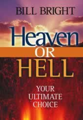 Heaven or Hell: Your Ultimate Choice: Bright, Bill