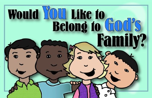 9781563993220: Would You Like to Belong to God's Family?