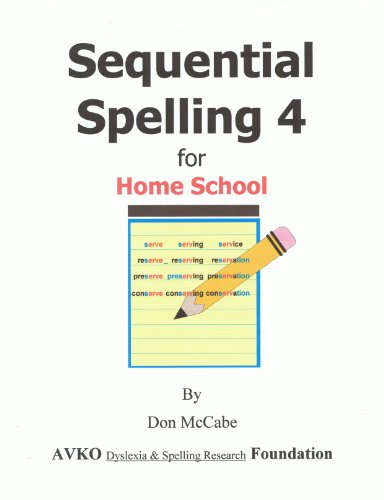 9781564003041: Sequential Spelling 4 for Home School