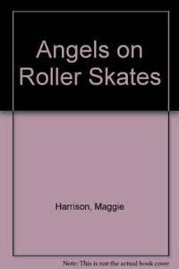 9781564020031: Angels on Roller Skates
