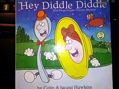 9781564020147: Hey Diddle Diddle: Five Fingerwiggle Nursery Rhymes (Fingerwiggles)