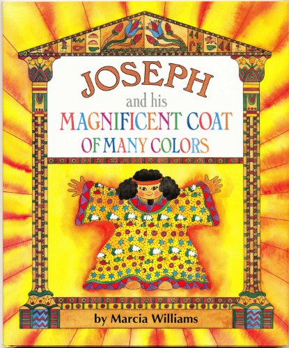 Joseph and His Magnificent Coat of Many: Williams, Marcia