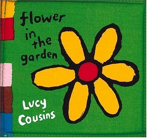 9781564020291: Flower in the Garden: My Cloth Book (My Cloth Books)