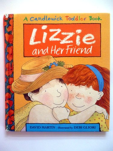 9781564020611: Lizzie and Her Friend (Candlewick Toddler Book)
