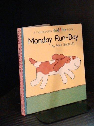 9781564020925: Monday Run-Day (Candlewick Toddler Book)