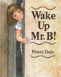 9781564021045: Wake Up, Mr. B.!