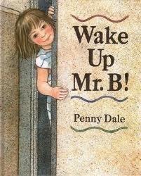 Wake Up, Mr. B.!: Dale, Penny