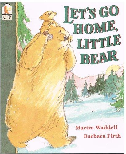 9781564021311: Let's Go Home, Little Bear