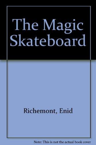 9781564021328: The Magic Skateboard