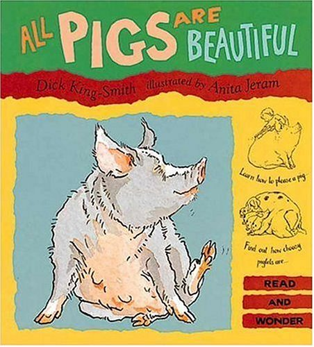 9781564021489: All Pigs Are Beautiful (Read and Wonder)