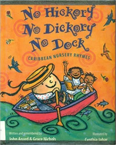 9781564021564: No Hickory No Dickory No Dock: Caribbean Nursery Rhymes
