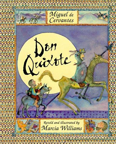 Miguel de Cervantes' s Don Quixote: Miguel de Cervantes