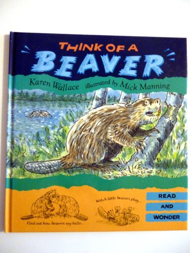 9781564021793: Think of a Beaver (Read and Wonder)