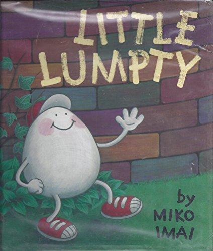 Little Lumpty (9781564022332) by Miko Imai