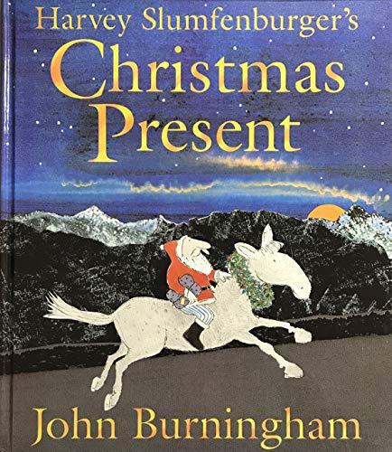 Harvey Slumfenburger's Christmas Present (1ST PRT IN: Burningham, John