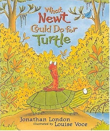 9781564022592: What Newt Could Do for Turtle