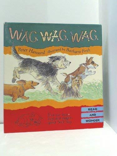 9781564023018: Wag Wag Wag (Read and Wonder)