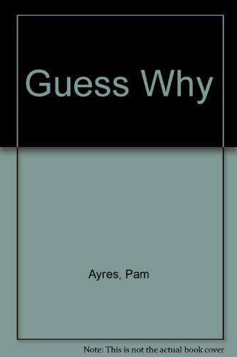 Guess Why (9781564023155) by Pam Ayres