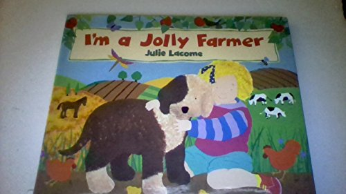I'm a Jolly Farmer: Julie Lacome