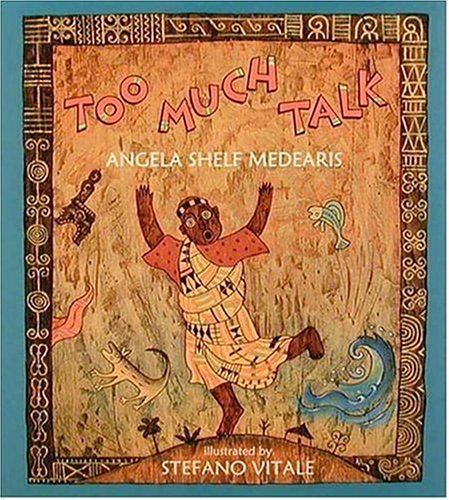 9781564023230: Too Much Talk: A West African Folktale