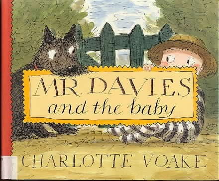 Mr. Davies and the Baby: Charlotte Voake