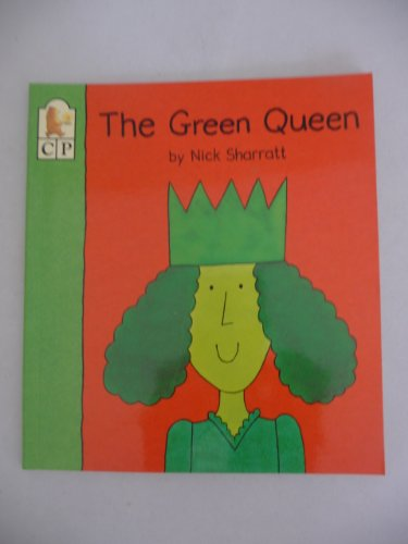 9781564024411: The Green Queen (A Candlewick Toddler Book)